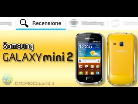 Samsung Galaxy Mini 2, recensione in italiano by AndroidWorld.it