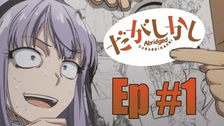 Dagashi Kashi Abridged Episode 1
