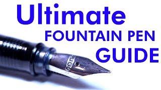 Ultimate Fountain Pen Beginners Guide