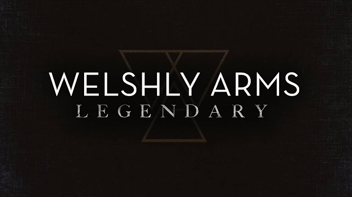 legendary official audio  welshly arms