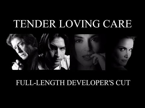 Tender Loving Care - Full Movie (Aftermath's Cut)