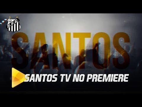 A Santos TV tá no Premiere!