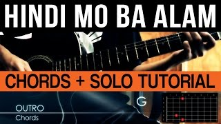 Hindi Mo Ba Alam Siakol Guitar Chords + Guitar Solo Lesson Tutorial (WITH TABS)
