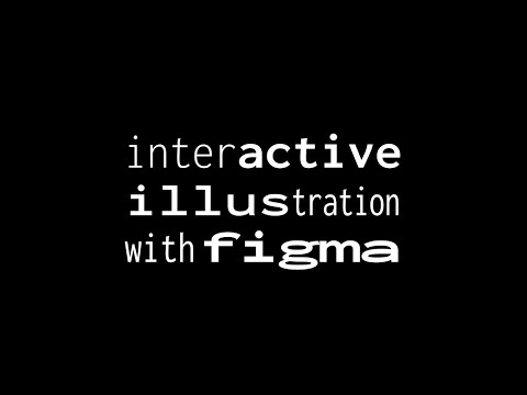 Interactive Illustration in Figma