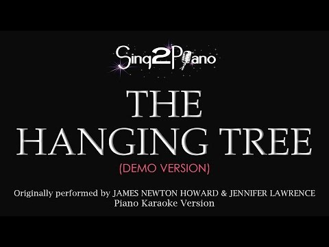 The Hanging Tree (Piano Karaoke demo) Jennifer Lawrence & James Newton Howard
