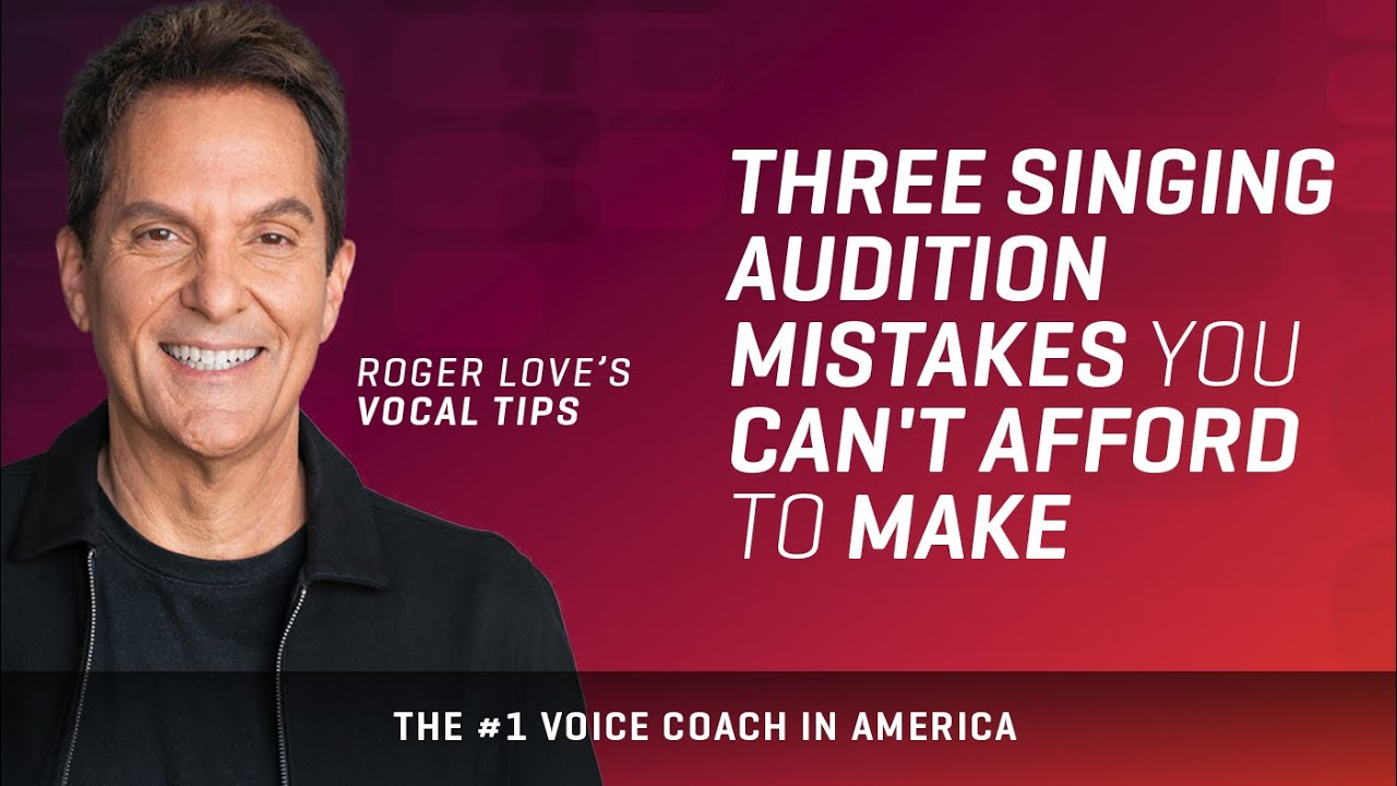 Three Singing Audition Mistakes You Can't Afford to Make