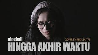 Download lagu REKA PUTRI - HINGGA AKHIR WAKTU (Reggae SKA Version)