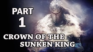 Dark Souls 2 Crown of the Sunken King DLC Gameplay Walkthrough Part 1 - Sanctum City
