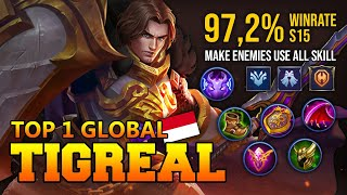 97,2% WINRATE TOP 1 TIGREAL BAIT OF WAR  TOP 1 GLOBAL TIGREAL H E Y E M O L  MOBILE LEGENDS