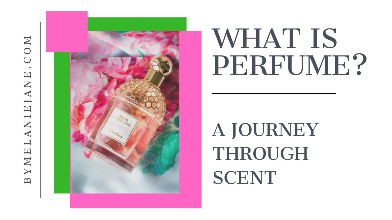 A BEGINNERS GUIDE TO PERFUMERY