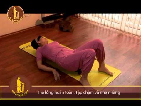 Tự chữa đau lưng, thoát vị đĩa đệm, nắn chỉnh cột sống với DOCTOR100- Bài 7