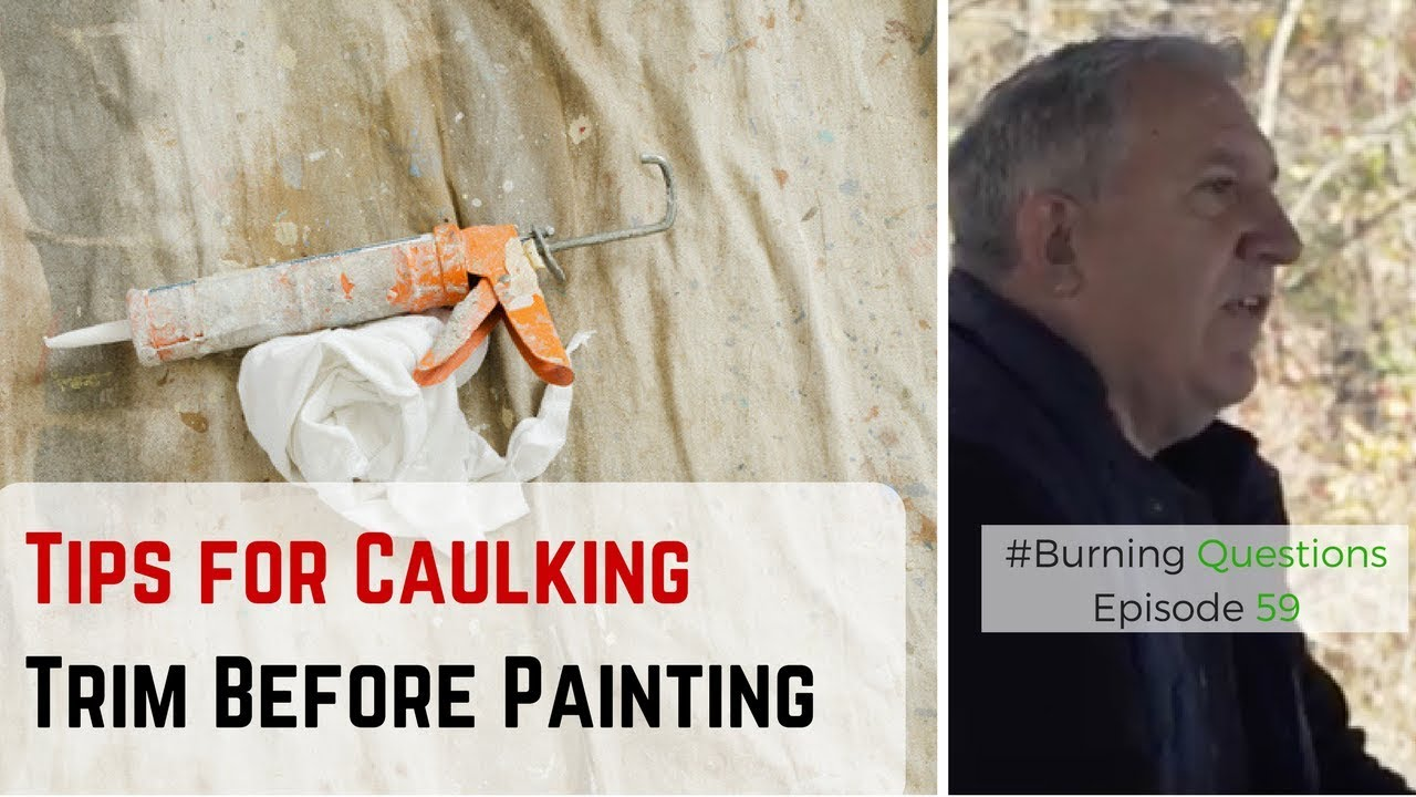 Best Caulk For Trim Tips For Caulking Trim Before Painting Naperville Painting