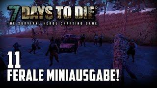 7 Days to Die [11] [Ferale Miniausgabe] [Double Team] [Let's Play Gameplay Deutsch German HD] thumbnail
