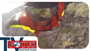 Base-Jumping und seine Risiken   Der Kick um jeden Preis - Focus TV Reportage