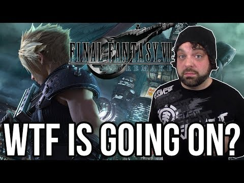 WTF is GOING ON with FINAL FANTASY 7 REMAKE?!   RGT 85