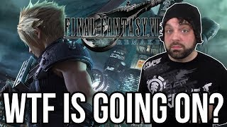 WTF is GOING ON with FINAL FANTASY 7 REMAKE?! | RGT 85