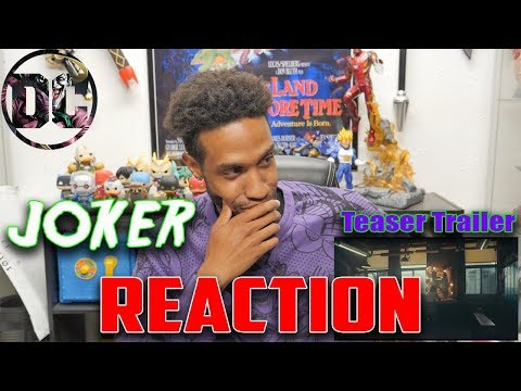 JOKER - Teaser Trailer....Reaction