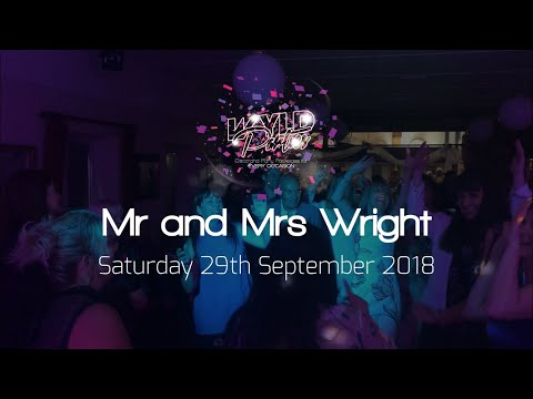 Wyld Parties Aftermovie - Mr and Mrs Wright