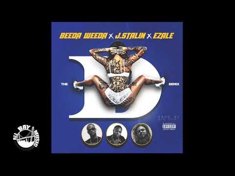 Beeda Weeda ft J Stalin and Ezale  The D Remix