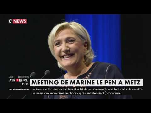 Meeting intégral de Marine Le Pen à Metz (CNEWS, 18/03/17, 15h00)