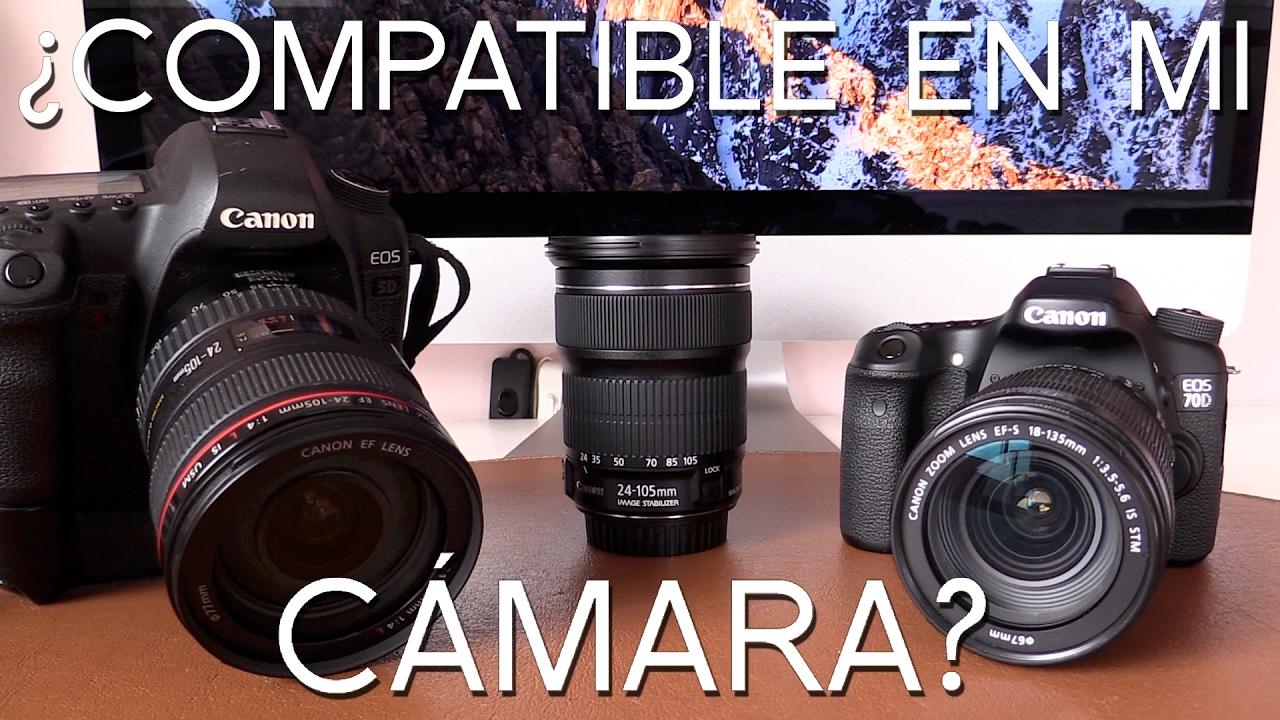 Qué objetivo es compatible con cada cámara - YouTube