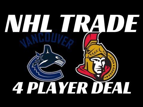 NHL Trade - Canucks & Senators 4 Player Trade