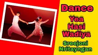 Ye Haseen wadiyan Duet Dance | Sreejoni Nritayngan | Simple Dance Choreography