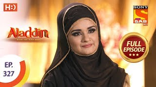 Aladdin - Ep 327 - Full Episode - 15th November, 2019