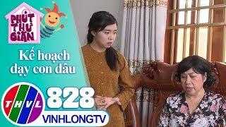 THVL | Mẹ chồng Phi Phụng khắt khe với con dâu mới | Phút thư giãn - Tập 828: Kế hoạch dạy con dâu