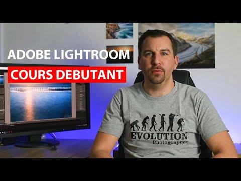 Cours débutant Développement Adobe Lightroom
