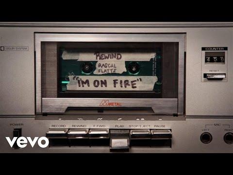 Rascal Flatts - I'm On Fire (Audio Version)