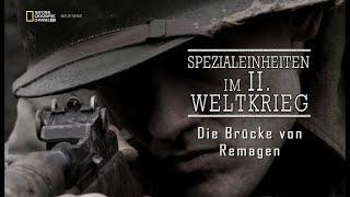 Spezialeinheiten im 2 Weltkrieg E03 - Die Bruecke von Remagen - Deutsch - 720p