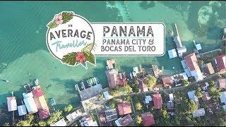 Panama Travel Vlog: Panama City & Bocas Del Toro