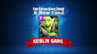 Clash Royale: The GOBLIN GANG! (New Clash Royale Card!)