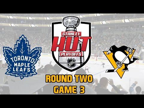 NHL 17 | STANLEY HUT PLAYOFFS - Round Two, Game 3 - Pittsburgh vs Toronto