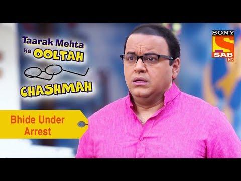 Your Favorite Character   Bhide Under Arrest   Taarak Mehta Ka Ooltah Chashmah