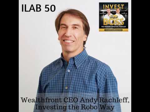 50: Wealthfront CEO Andy Rachleff, Investing the Robo Way