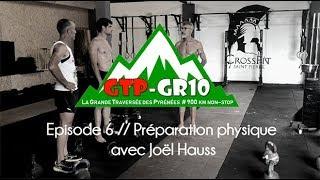 Before GTP épisode 6 : Préparation physique avec Joël Hauss