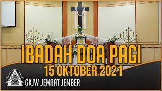 Naungi Kelemahanku  - Ibadah Doa Pagi GKJW Jember, 15 Oktober 2021