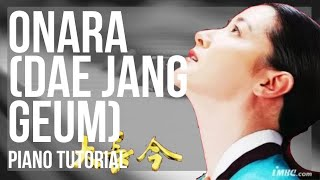 Piano Tutorial: How to play Onara (Dae Jang Geum) by Im Se Hyeon