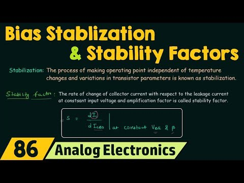 Bias Stabilization and Stability Factors