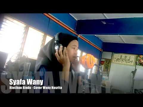 Syafa Wany - Rintihan Rindu (Cover Wany Hasrita) #SyafaWanyRintihanRindu