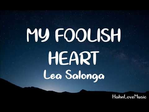My Foolish Heart By Lea Salonga (Lyric Video)