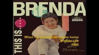 Watch Brenda Lee When My Dreamboat Comes Home video