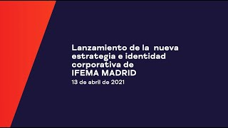 IFEMA MADRID   Mejores momentos presentación nueva imagen