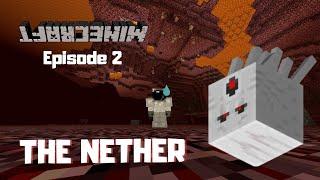 The Saferest Way Through The Nether - Minecraft Upside Down Episode 2