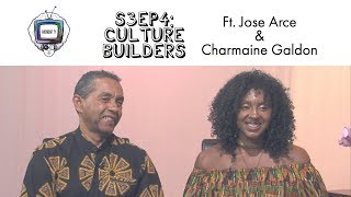S3EP4  Culture Builders ft.  Charmaine Galdon & Jorge Arce