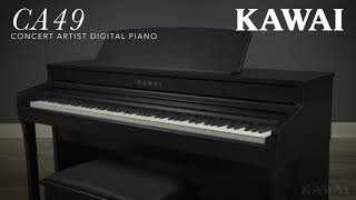 Kawai CA49 Digital Piano Introduction – Concert Artist Series
