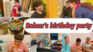 REHAN'S BIRTHDAY PARTY | BIRTHDAY CAKE | BHABHI'S BIRTHDAY PLANNING | IBRAHIM FAMILY