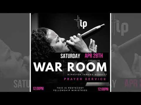 Pastor Tamara Bennett - War Room Prayer (4-28-18)